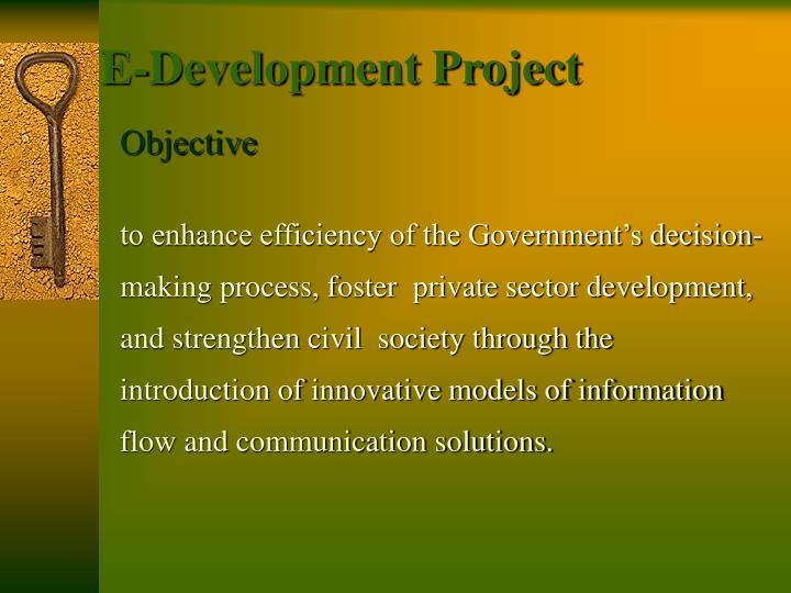 E development project