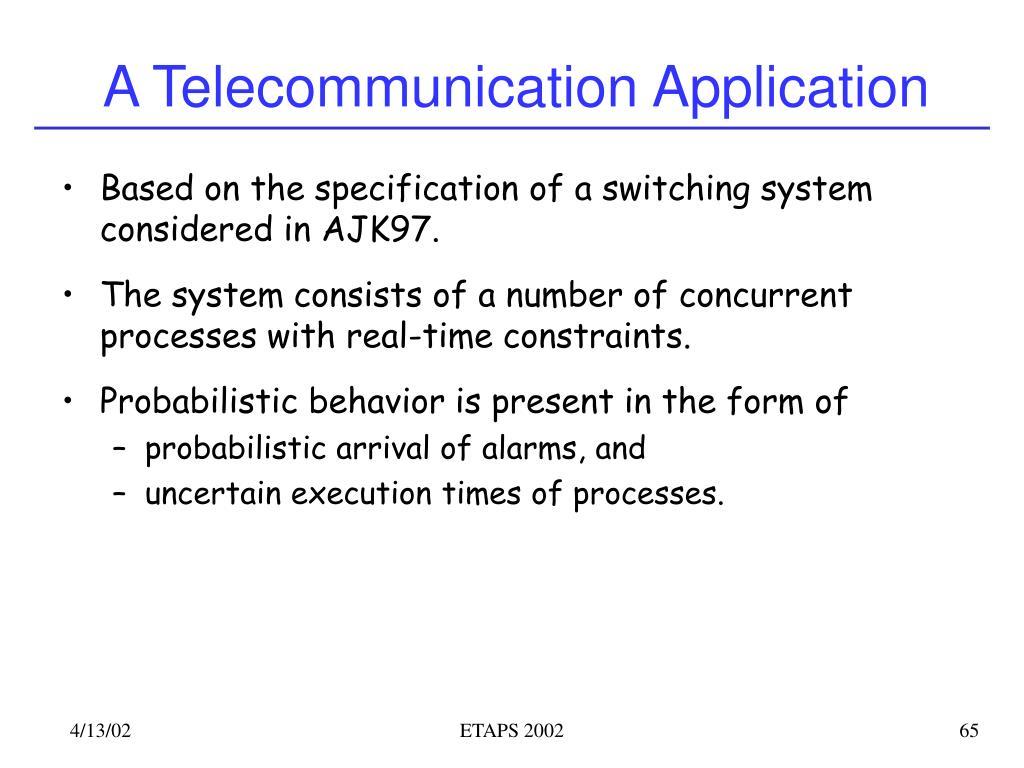 A Telecommunication Application