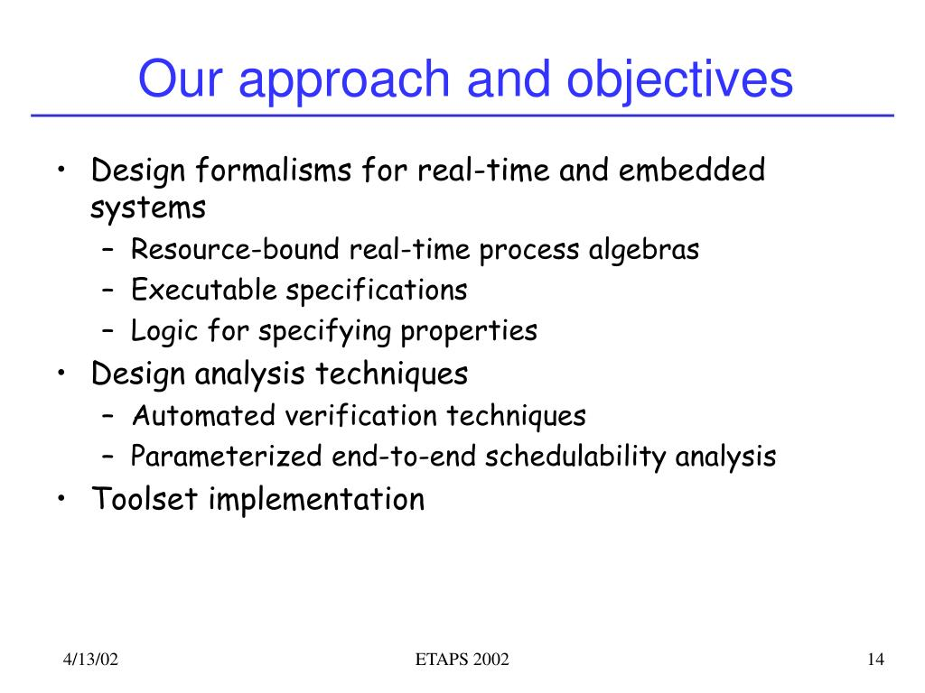 Our approach and objectives