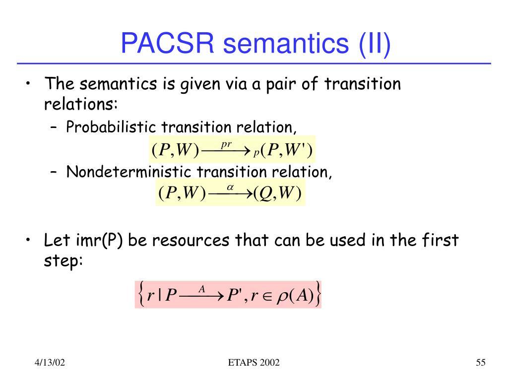 PACSR semantics (II)