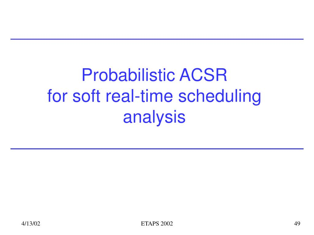 Probabilistic ACSR