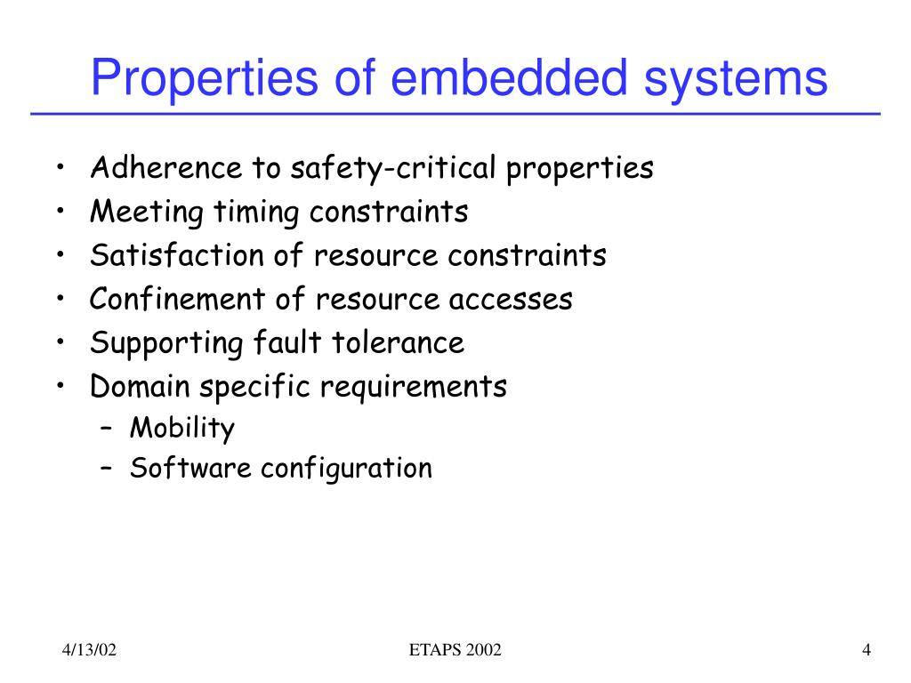 Properties of embedded systems