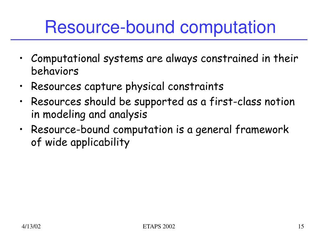 Resource-bound computation