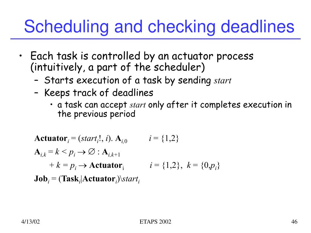 Scheduling and checking deadlines