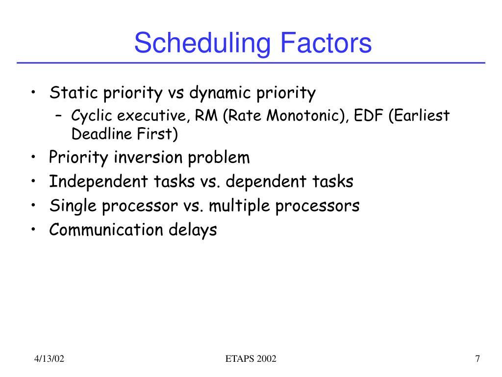 Scheduling Factors
