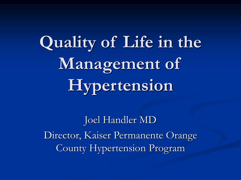 quality of life in the management of hypertension l.