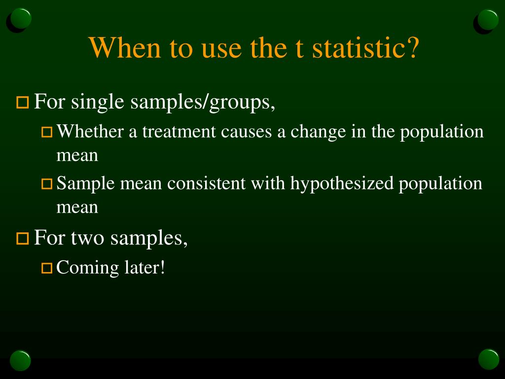 When to use the t statistic?