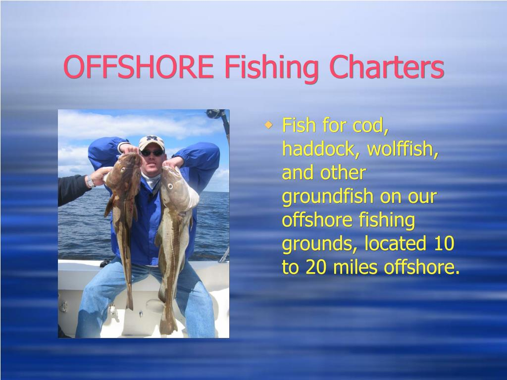 OFFSHORE Fishing Charters