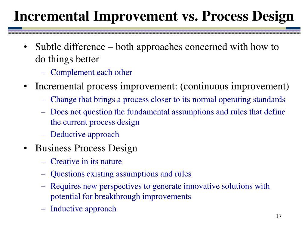Incremental Improvement vs. Process Design