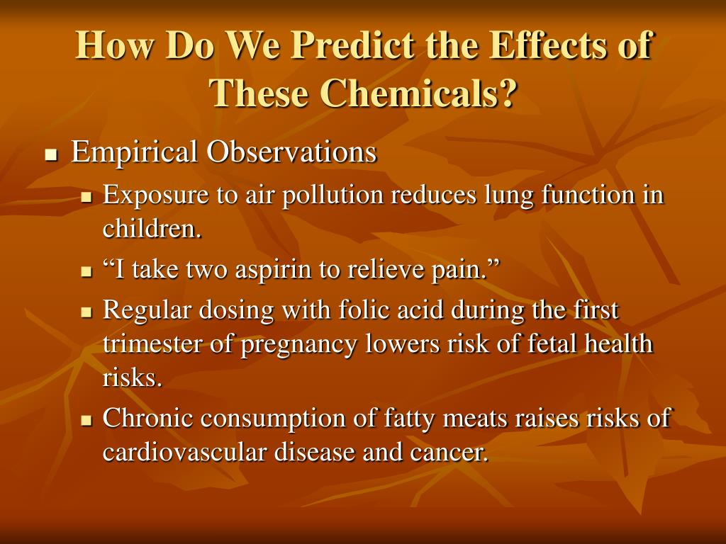 How Do We Predict the Effects of These Chemicals?