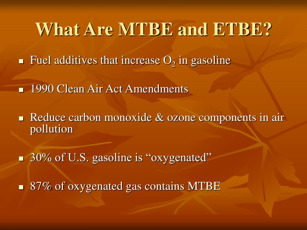 What Are MTBE and ETBE?