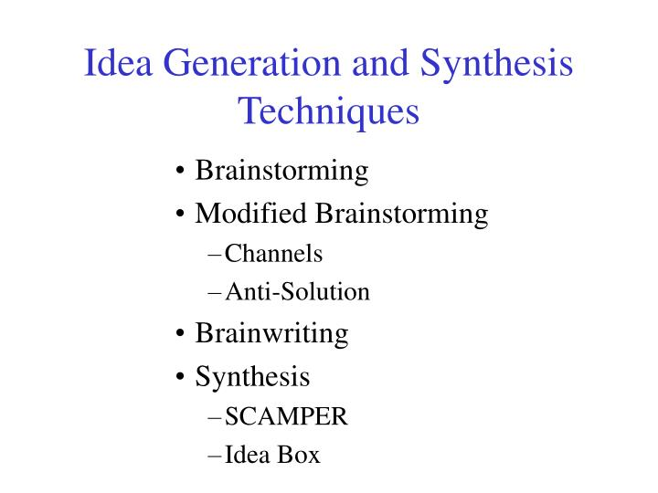 Idea generation and synthesis techniques