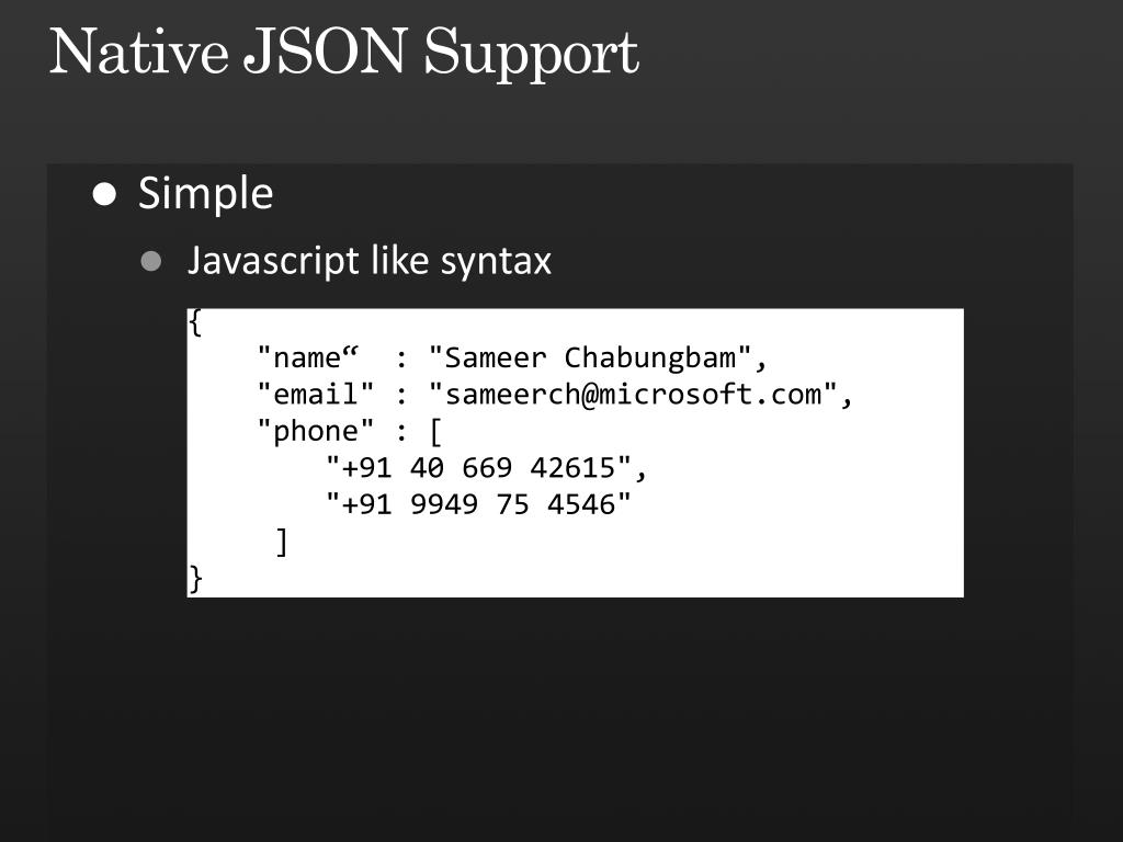 Native JSON Support