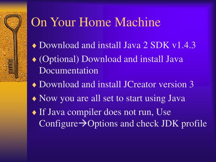On Your Home Machine