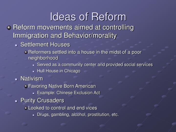 Ideas of Reform