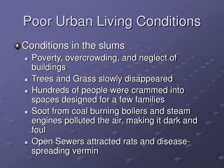 Poor Urban Living Conditions
