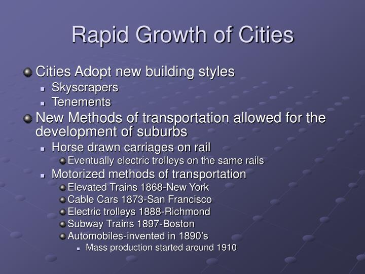 Rapid Growth of Cities