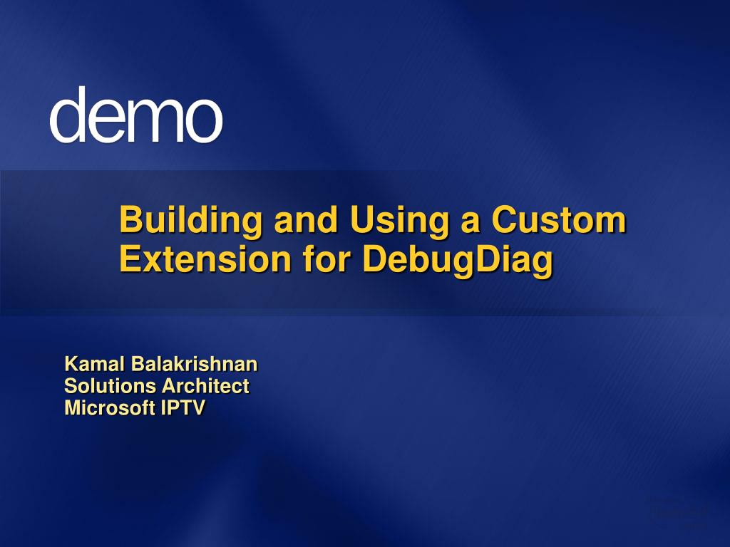 Building and Using a Custom Extension for DebugDiag