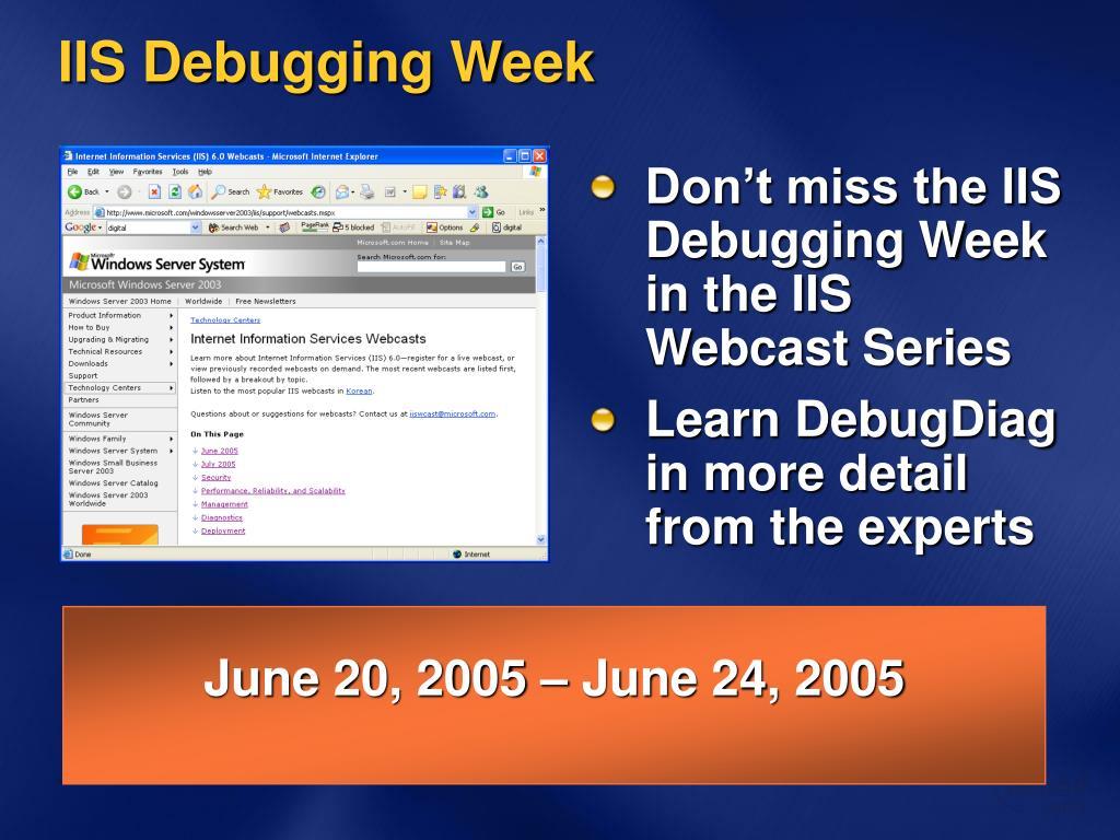 IIS Debugging Week