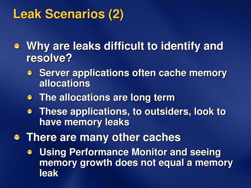 Leak Scenarios (2)