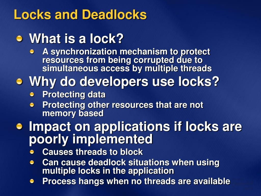 Locks and Deadlocks
