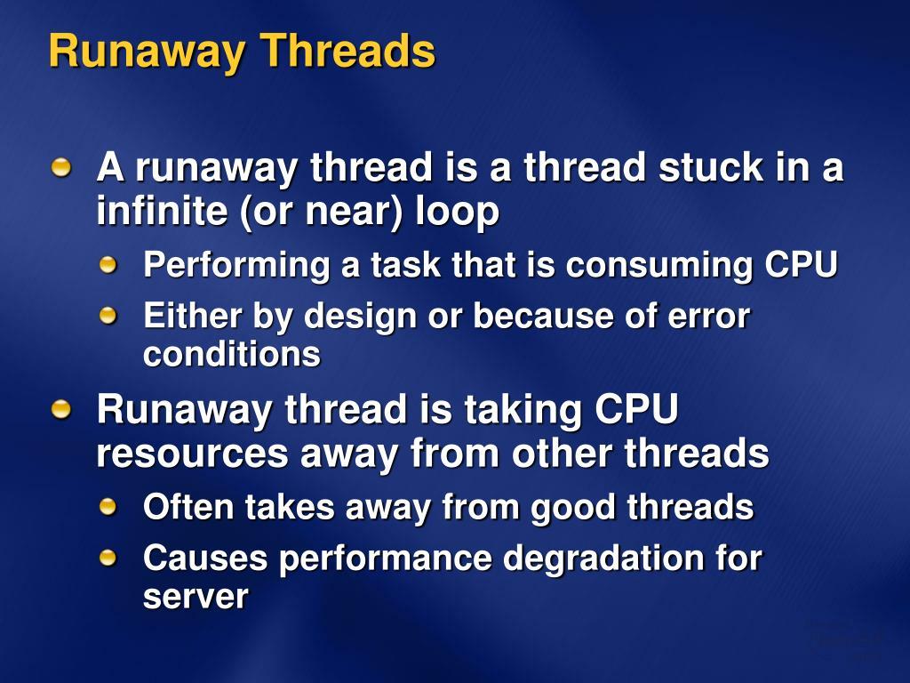 Runaway Threads