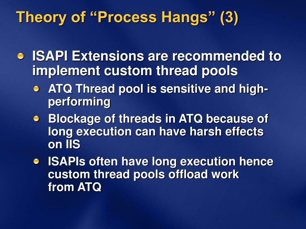 "Theory of ""Process Hangs"" (3)"