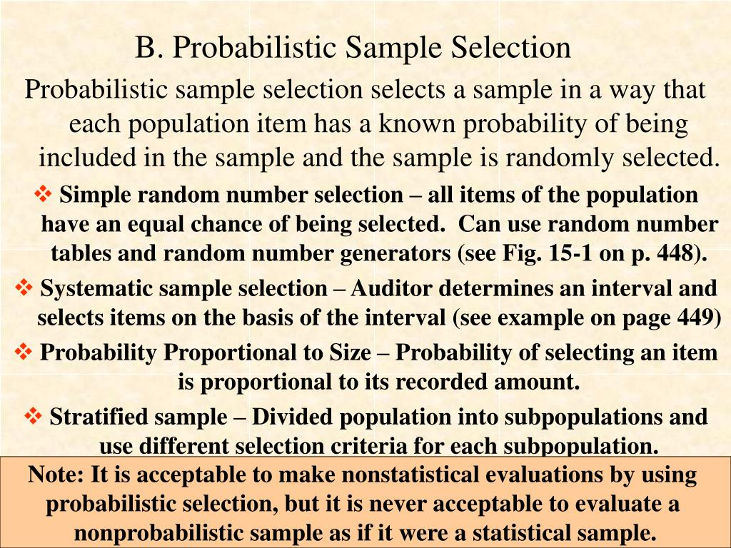 B. Probabilistic Sample Selection