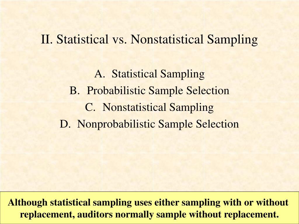 II. Statistical vs. Nonstatistical Sampling