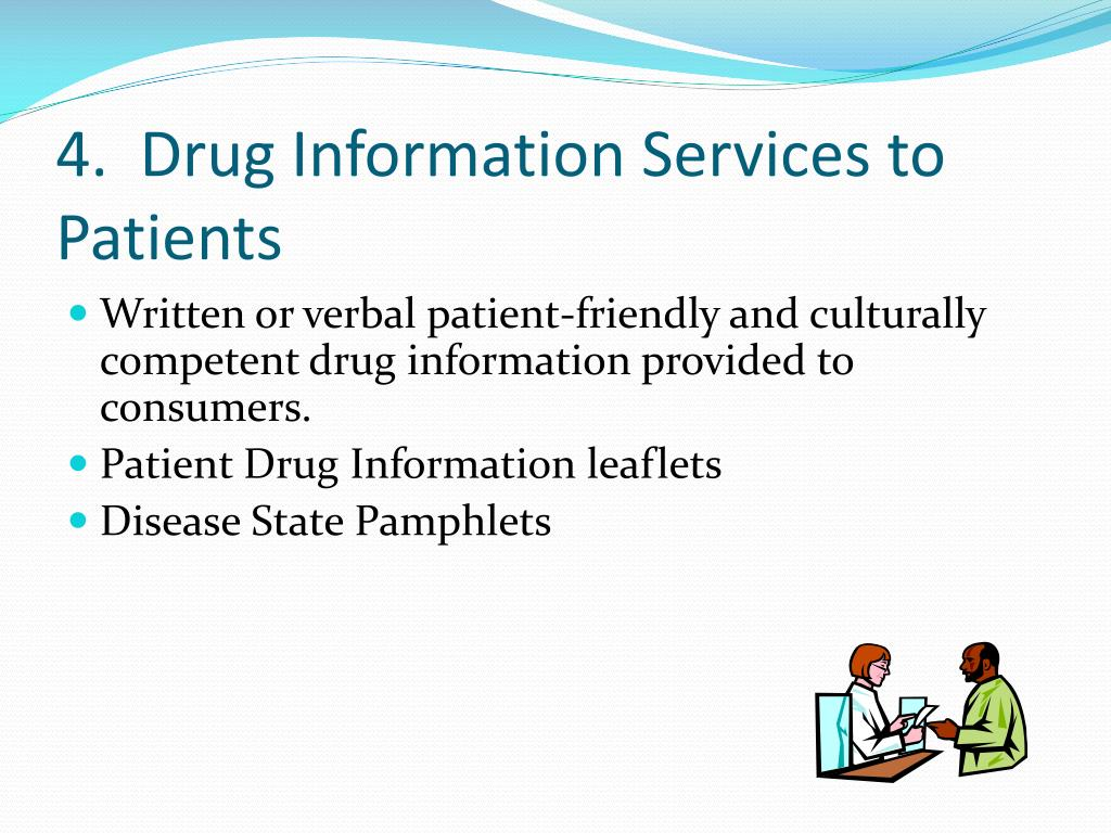 4.  Drug Information Services to Patients