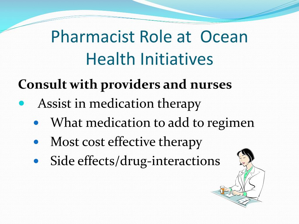 Pharmacist Role at  Ocean           Health Initiatives