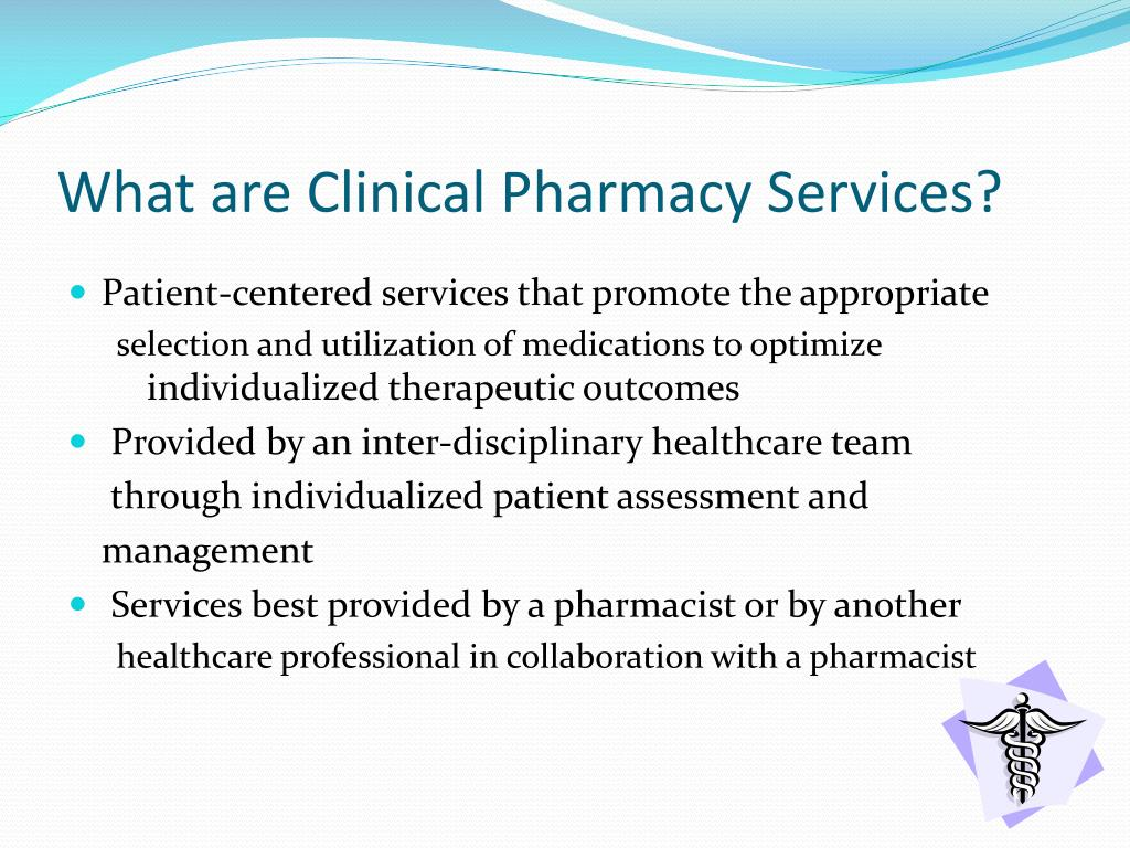 What are Clinical Pharmacy Services?