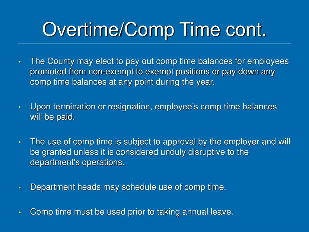 Overtime/Comp Time cont.