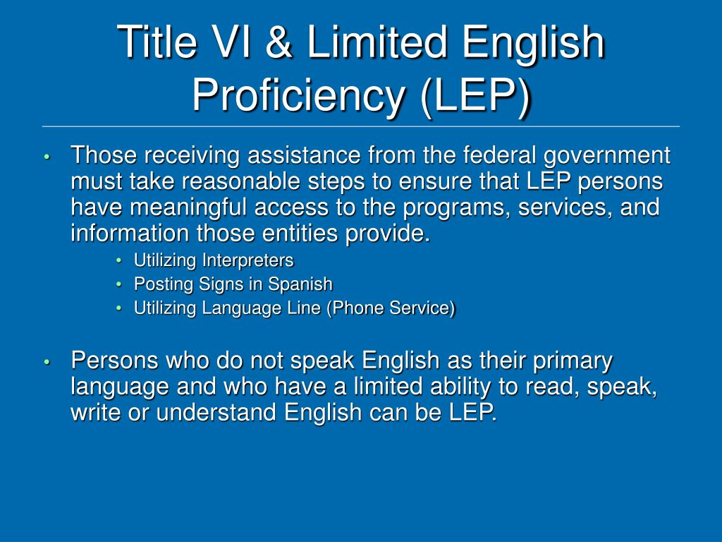 Title VI & Limited English Proficiency (LEP)