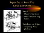 replacing or installing entire entrances1