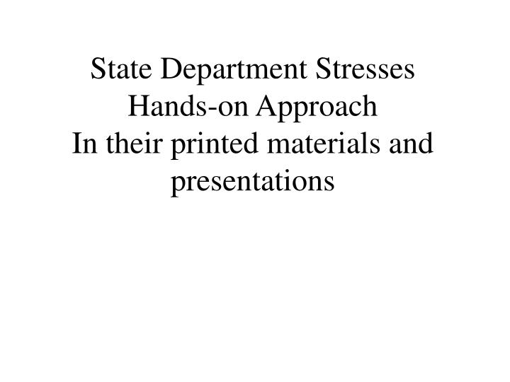 State Department Stresses