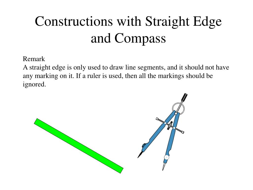 Constructions with Straight Edge and Compass