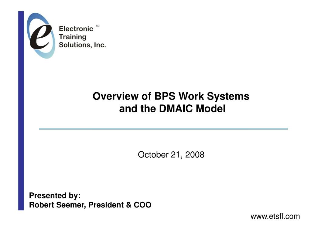 Overview of BPS Work Systems