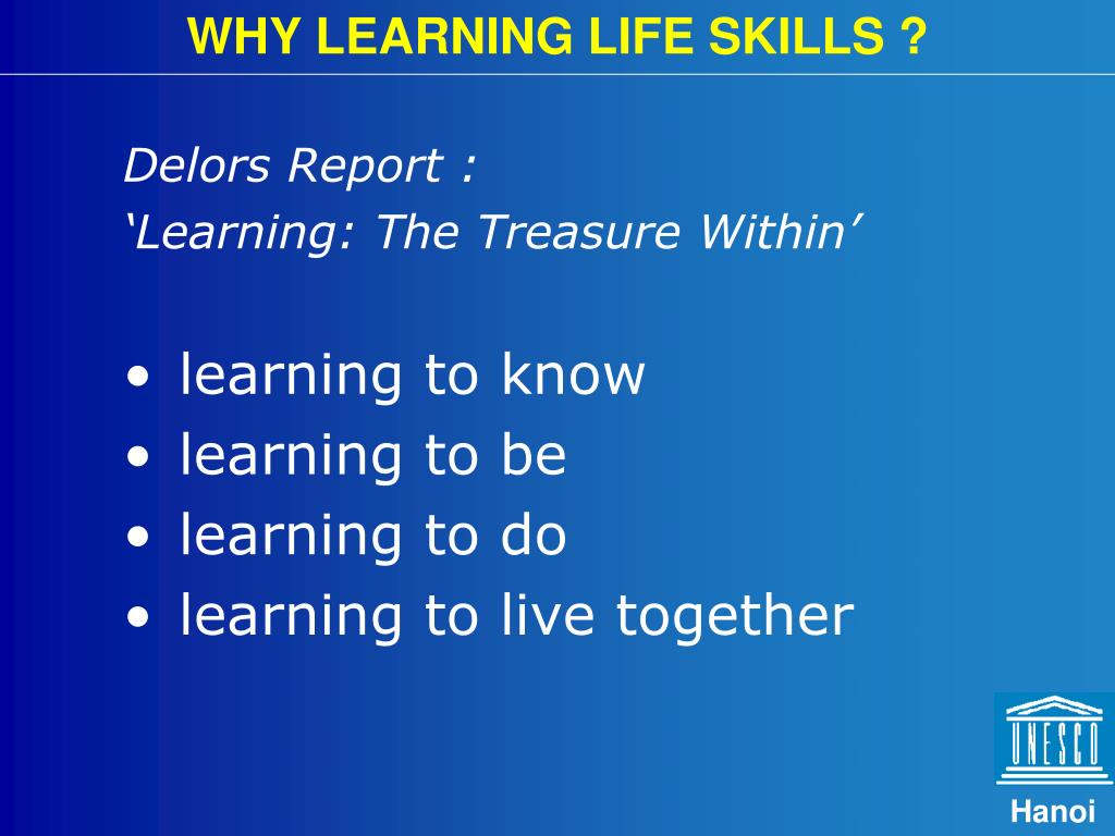 WHY LEARNING LIFE SKILLS ?
