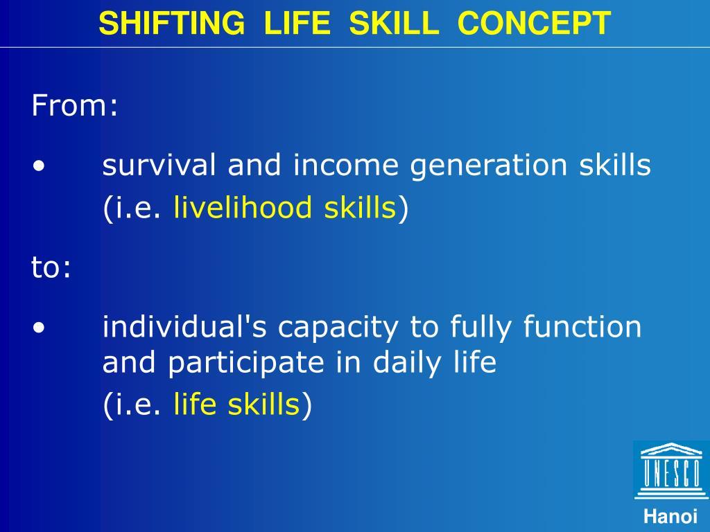 SHIFTING  LIFE  SKILL  CONCEPT