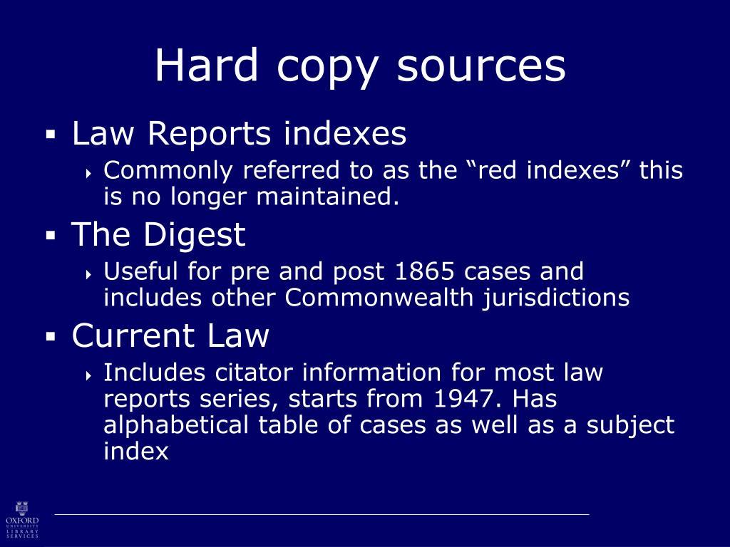 Hard copy sources