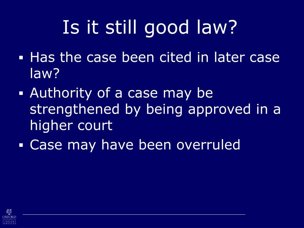 Is it still good law?