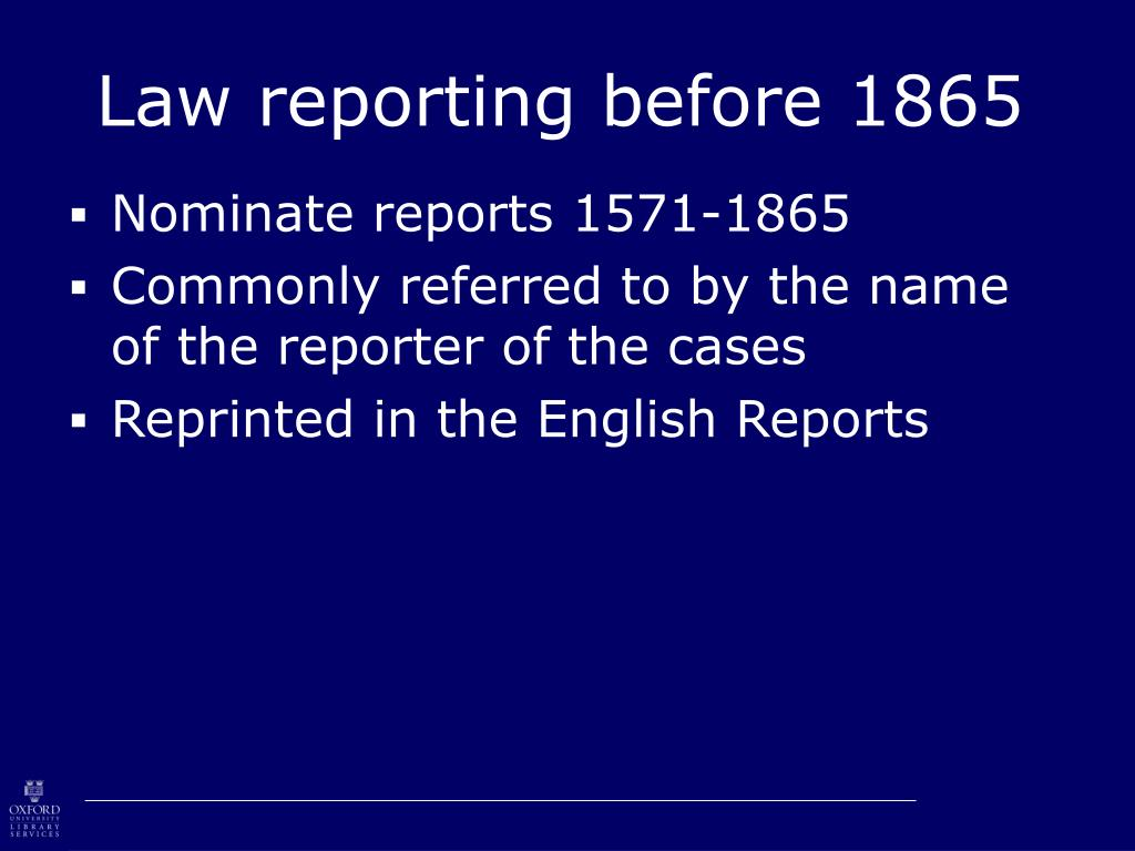 Law reporting before 1865