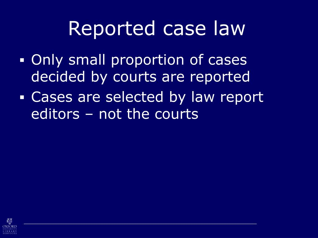 Reported case law