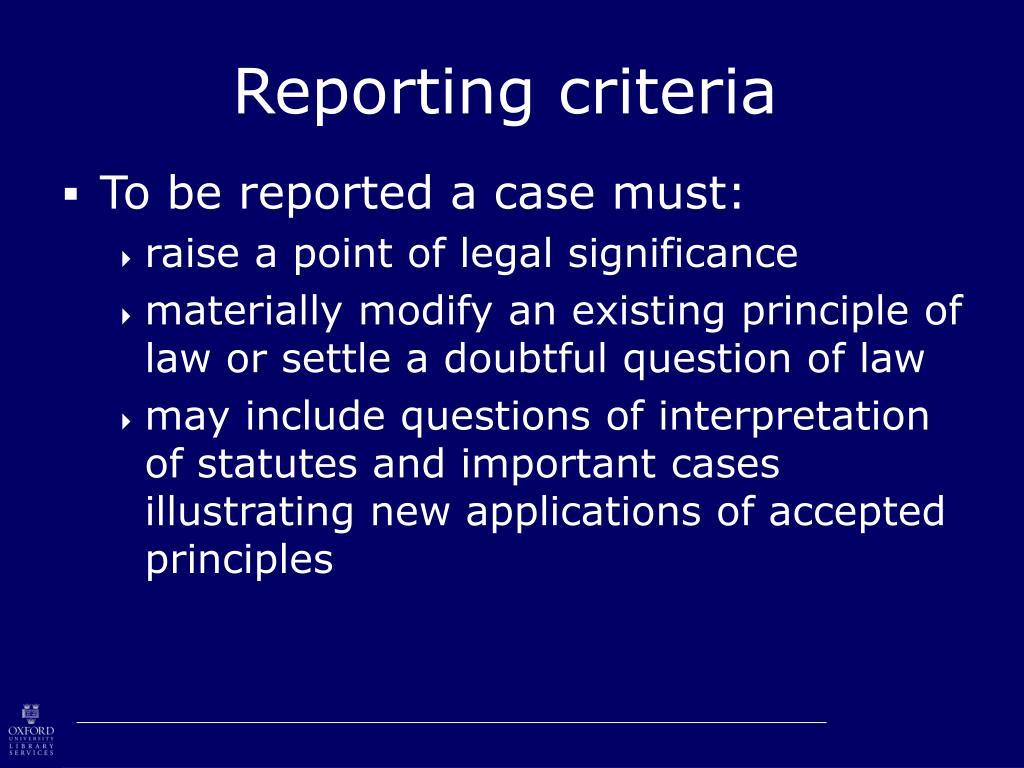 Reporting criteria