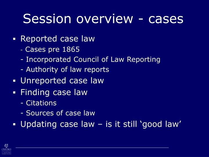Session overview cases