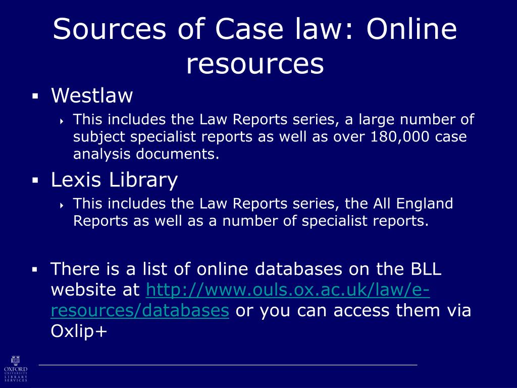 Sources of Case law: Online resources