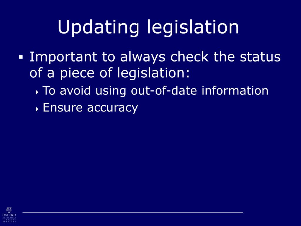 Updating legislation