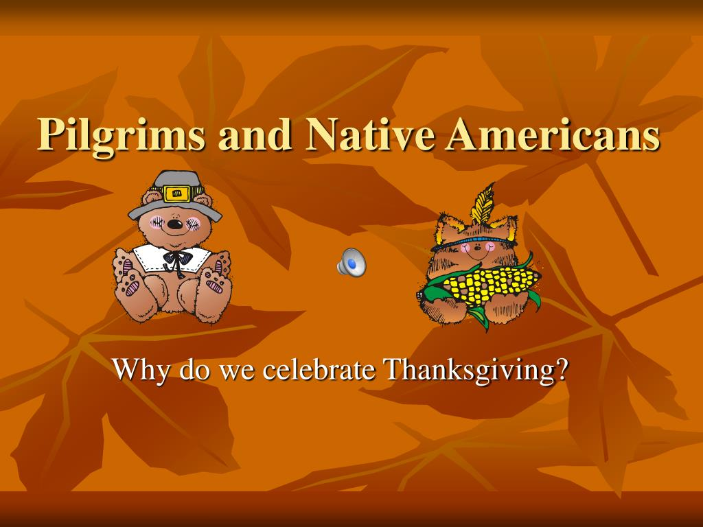 pilgrims and native americans l.