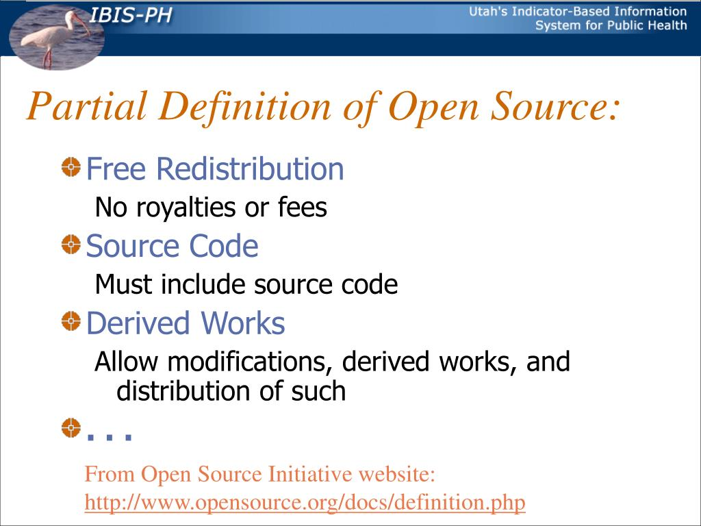 Partial Definition of Open Source: